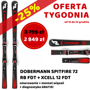 Oferta tygodnia! Narty Nordica Dobermann SPITFIRE 72 RB FDT + XCELL 12 FDT